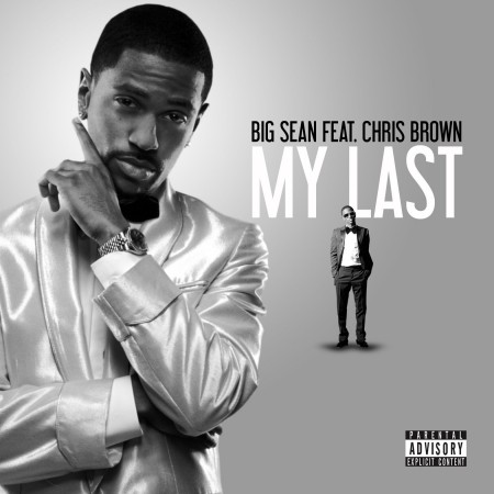 Sean Chris Brown on Big Sean Ft  Chris Brown My Last 450x450